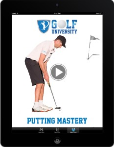 Golf_University_Putting_Mastery_iPad_WhiteBG_Resized
